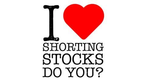 I Love Shorting Stocks Do you