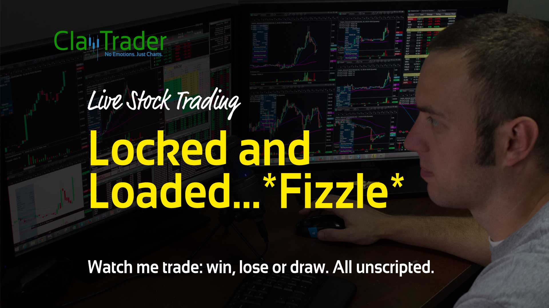 Live Stock Trades - Locked and Loaded...*Fizzle*