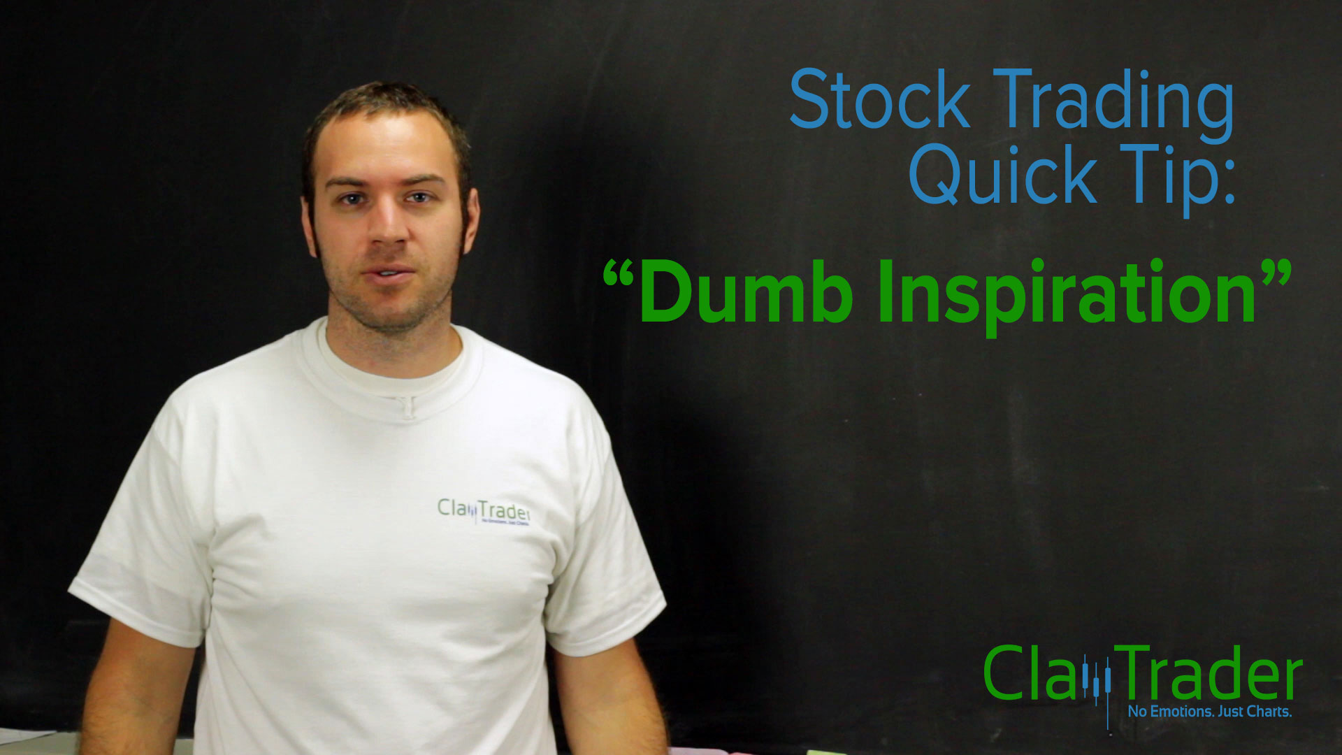 Stock Trading Quick Tip: Dumb Inspirations