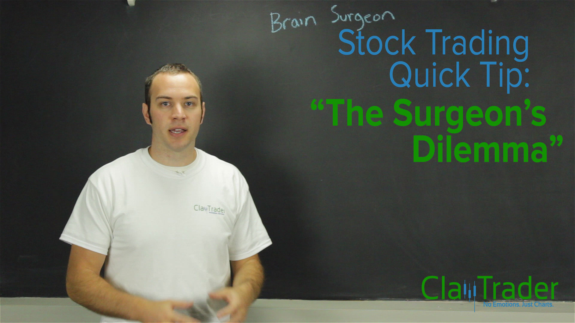 Stock Trading Quick Tip: The Surgeons Dilemma