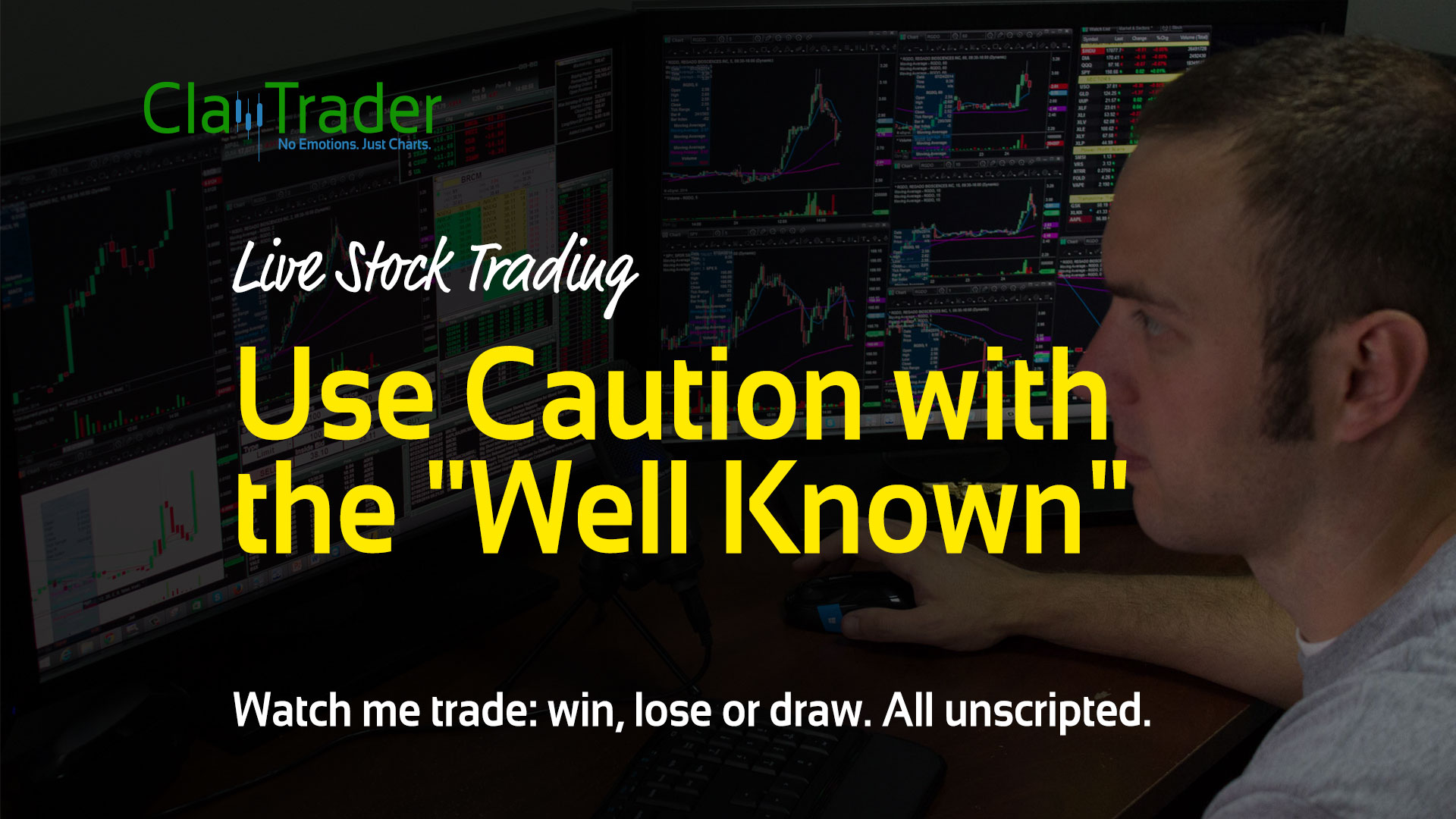 "Live Stock Trades - Use Caution with the ""Well Known"""