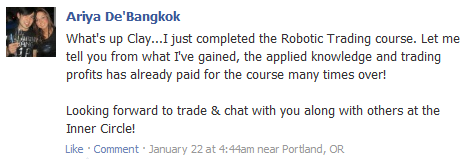 I just completed the Robotic Trading course. Let me tell you from what I've gained, the applied knowledge and trading profits has already paid for the course many times over! Looking forward to trade & chat with you along with others at the Inner Circle!