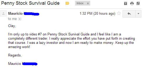 I'm only up to video #7 on Penny Stock Survival Guide and I feel like I am a completely different trader. I really appreciate the effort you have put forth in creating that course. I was a lazy investor and now I am ready to make money. Keep up the amazing work.