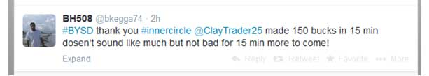 Thank you #InnerCircle ClayTrader made 150 bucks in 15 min doesn't sound like much but not bad for 15 min more to come!