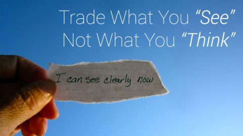 Trade What You See Not What You Think
