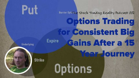 STR 002: Options Trading for Consistent Big Gains After a 15 Year Journey