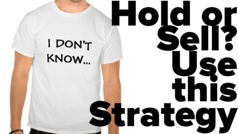 Hold or Sell? Use this Strategy