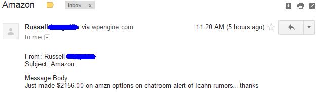 Just made $2156 on amzn options on chatroom alert of icahn rumors.. thanks