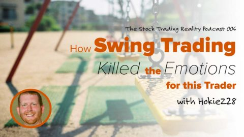 STR 006: How Swing Trading Killed the Emotions for this Trader