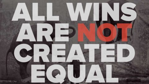 All Wins Are Not Created Equal