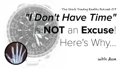 "STR 019: ""I Don't Have Time"" is Not an Excuse. Here's Why..."