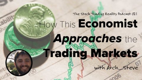 STR 021: How This Economist Approaches the Trading Markets