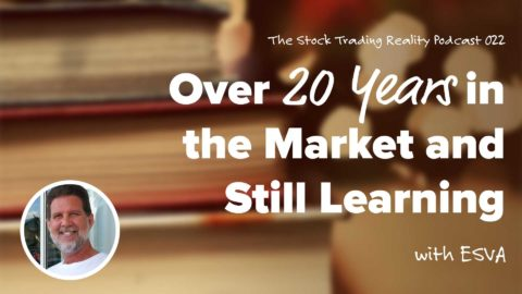 STR 022: Over 20 Years in the Market and Still Learning