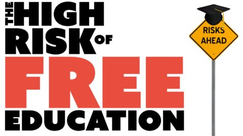 The HIGH Risks of FREE Education