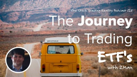STR 028: The Journey to Trading ETF's