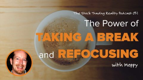 STR 031: The Power of Taking a Break and Refocusing