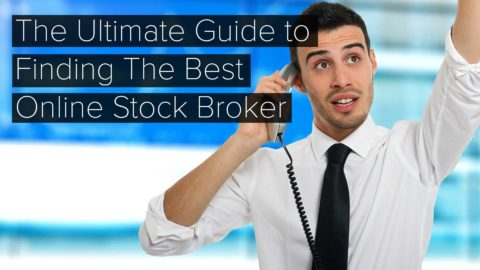 The Ultimate Guide To Finding the Best Online Stock Broker