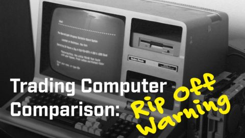 Trading Computer Comparison: Rip-Off Warning!