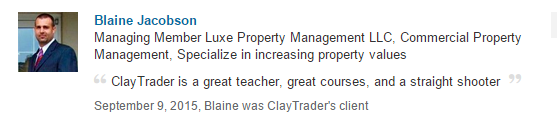 ClayTrader is a great teacher, great courses, and a straight shooter.