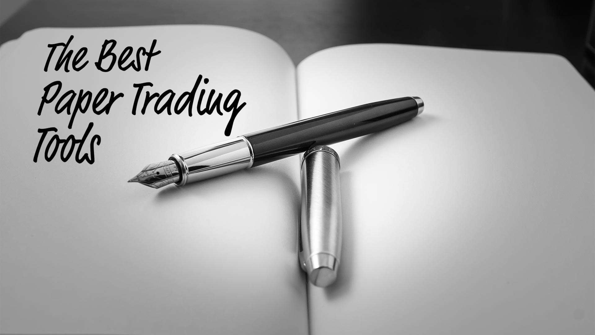 The Best Paper Trading Tools