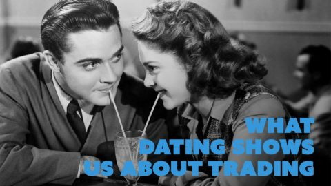What Dating Shows Us About Trading