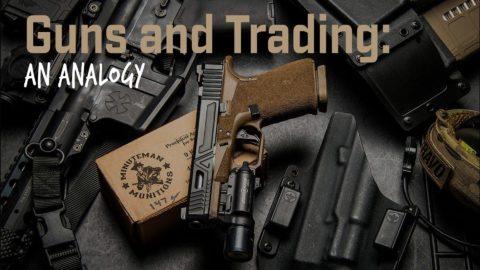 Guns and Trading: An Analogy