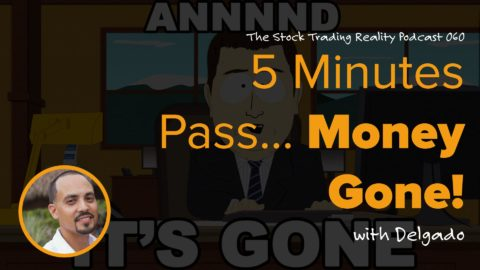 STR 060: 5 Minutes Pass - Money Gone!