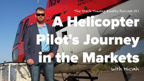 STR 061: A Helicopter Pilot's Journey in the Markets