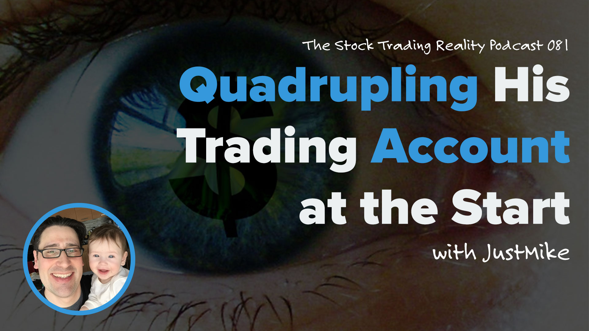 STR 081: Quadrupling His Trading Account at the Start