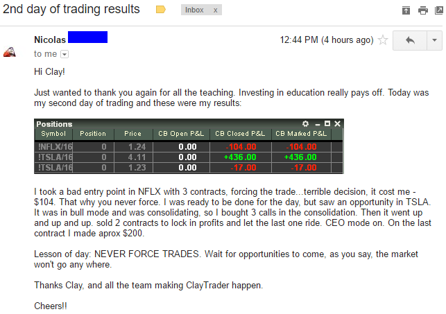 Just wanted to thank you again for all the teaching. Investing in education really pays off. I took a bad entry point in NFLX with 3 contracts. forcing the trade...terrible decision. it cost me $104. That why you never force. I was ready to be done for the day. but saw an opportunity in TSLA. It was in bull mode and was consolidating. so I bought 3 calls in the consolidation. Then it went up and up and up. sold 2 contracts to lock in profits and let the last one ride. CEO mode on. On the last contract I made approx. $200. Lesson of day: NEVER FORCE TRADES. Wait for opportunities to come. as you say. the market won't go any where.