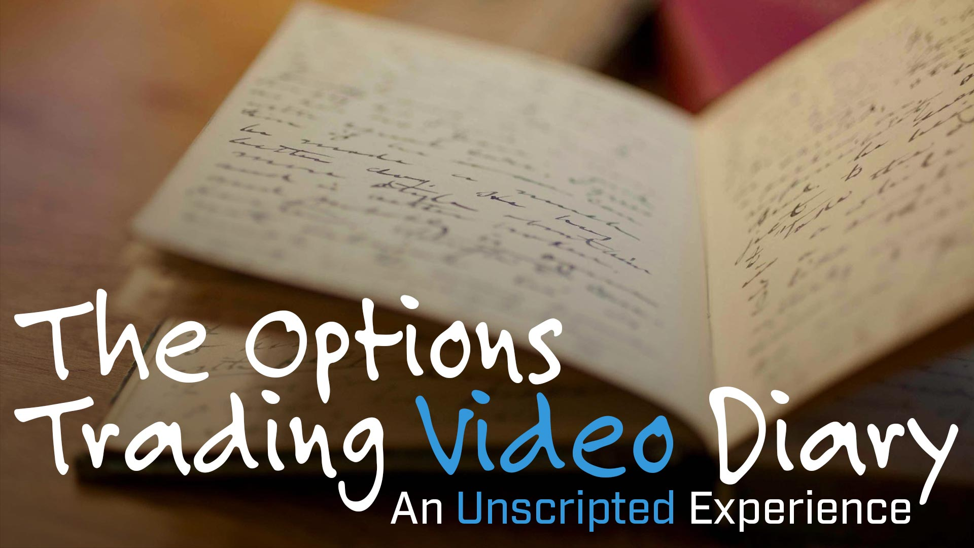 The Options Trading Video Diary