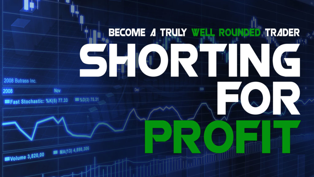 Shorting for Profit