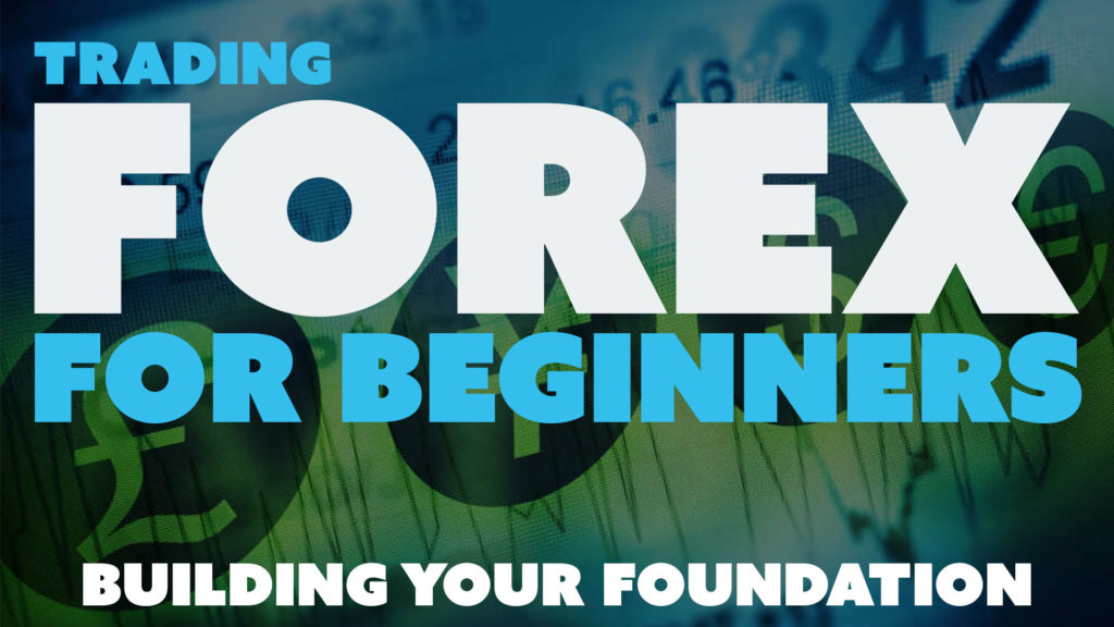 Trading Forex for Beginners