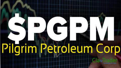 Pilgrim Petroleum Corp - $PGPM Stock Chart Technical Analysis