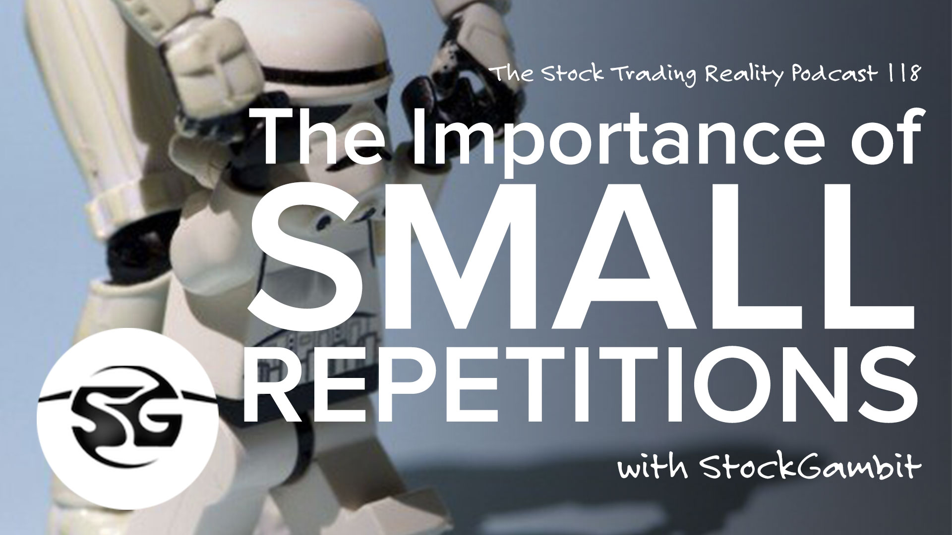 STR 118: The Importance of Small Repetitions