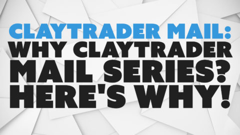 Why ClayTrader Mail Series? Here's Why!