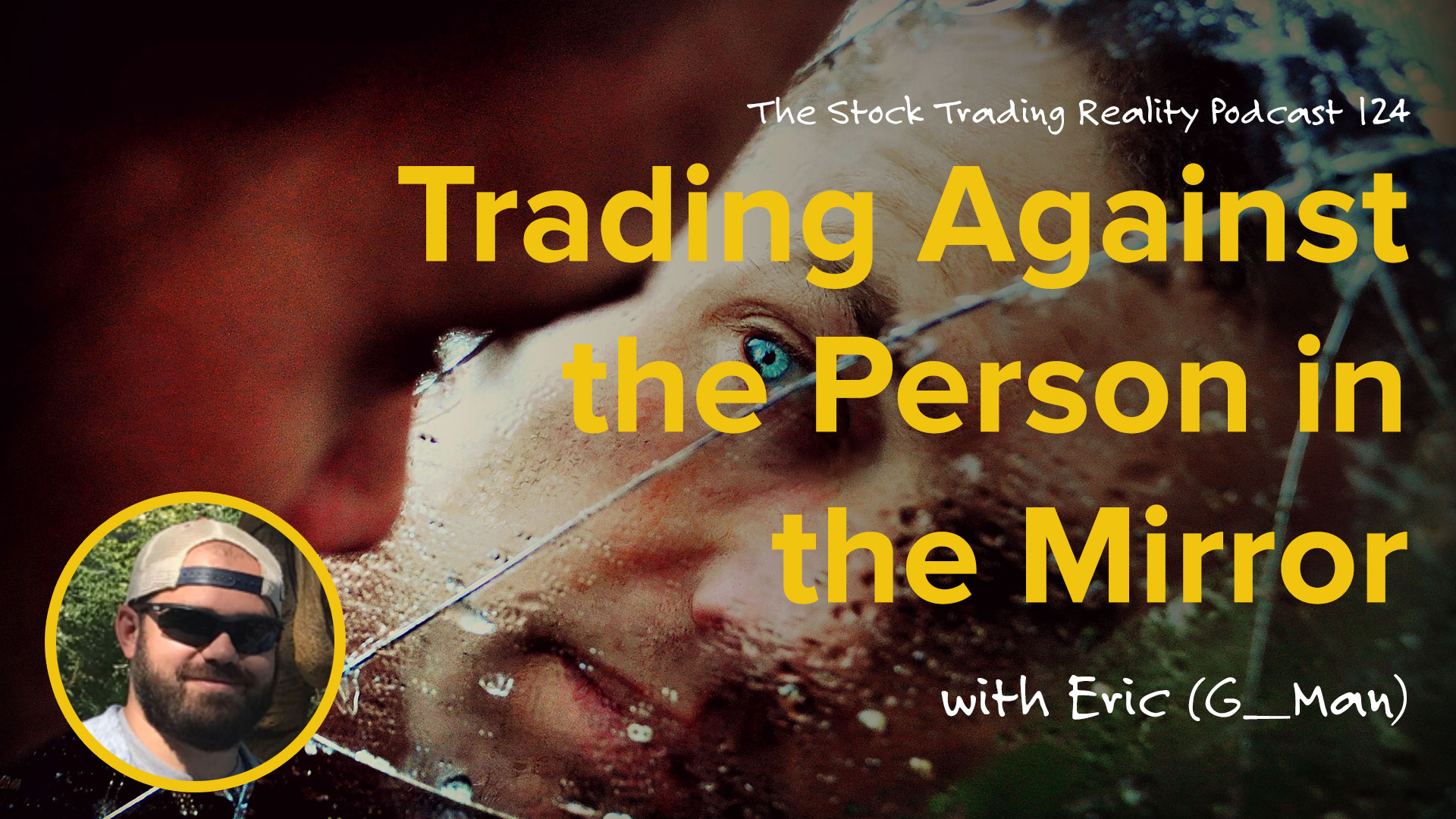 STR 124: Trading Against the Person in the Mirror