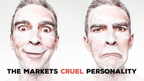 The Market's Cruel Personality