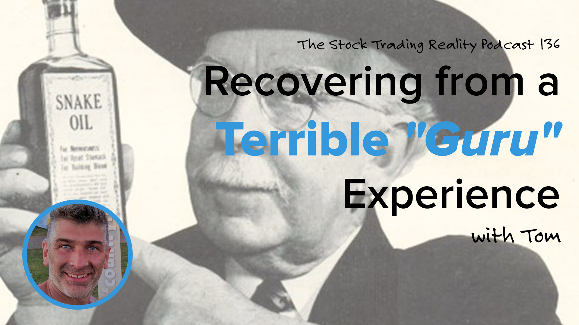 """STR 136: Recovering from a Terrible """"Guru"""" Experience"""
