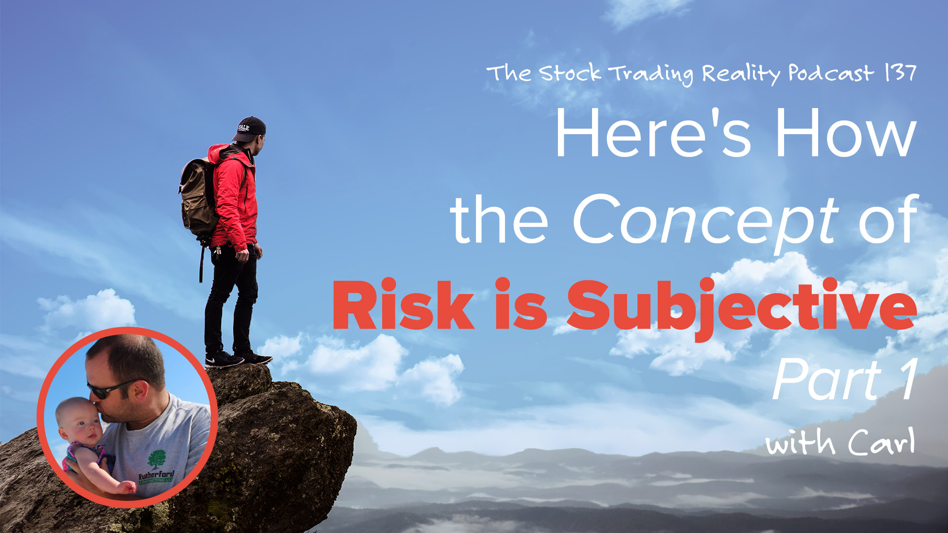 STR 137: Here's How the Concept of Risk is Subjective