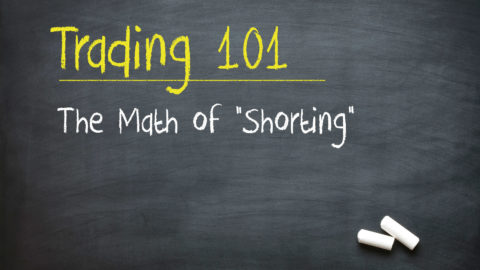 """The Math of """"Shorting"""""""