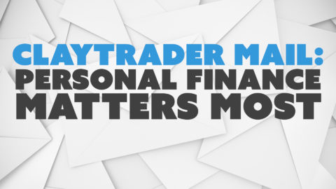 ClayTrader Mail: Personal Finance Matters Most
