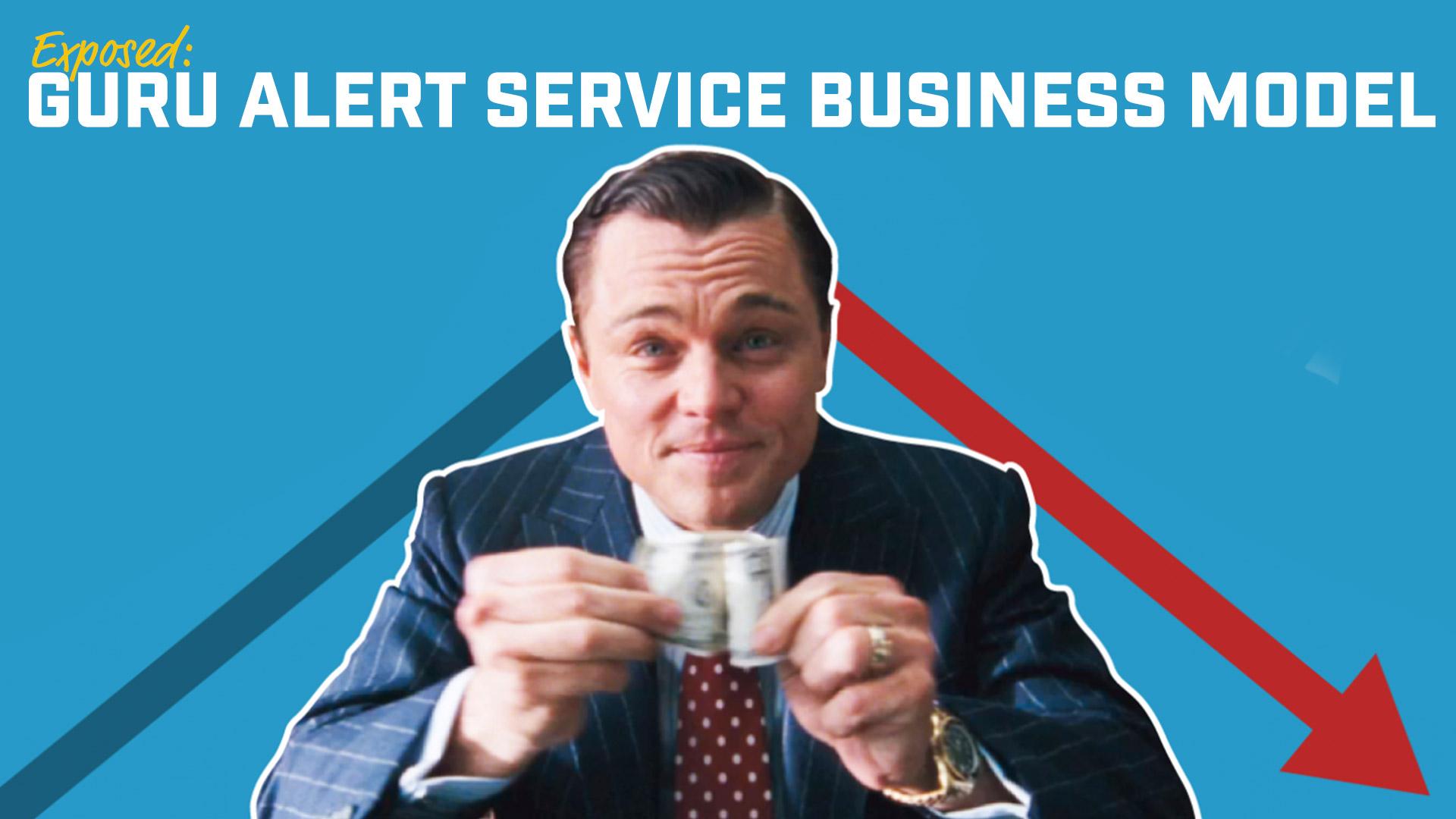 Exposed: Guru Alert Service Business Model