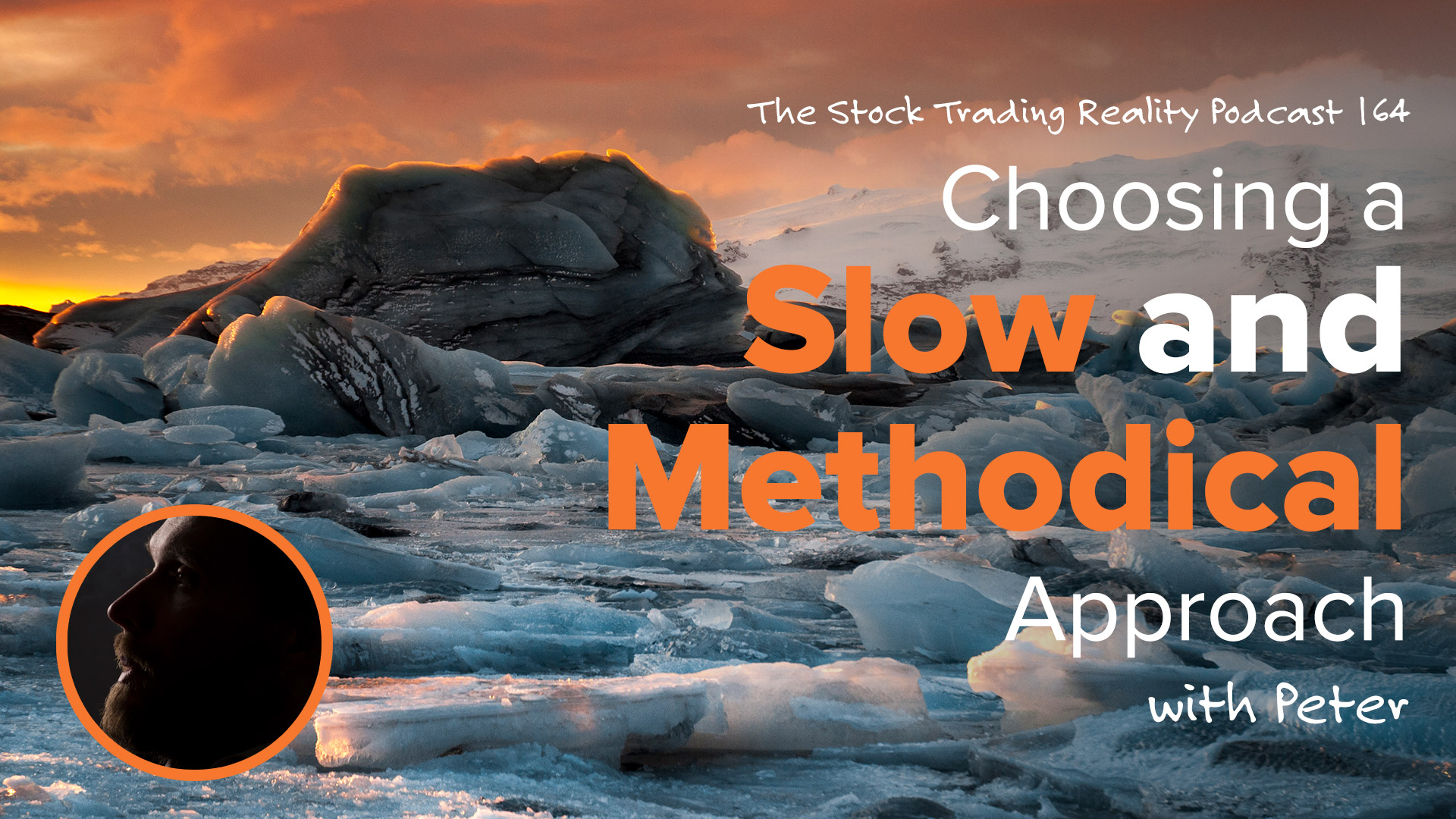 STR 164: Choosing a Slow and Methodical Approach