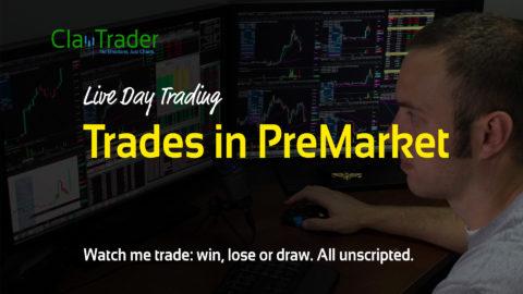 Live Day Trading – Trades in PreMarket