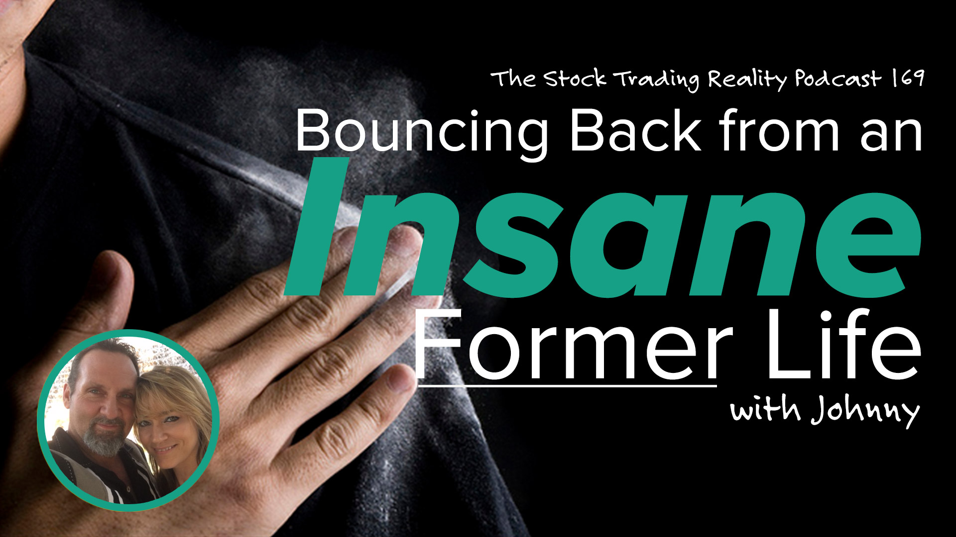 STR 169: Bouncing Back from an Insane Former Life