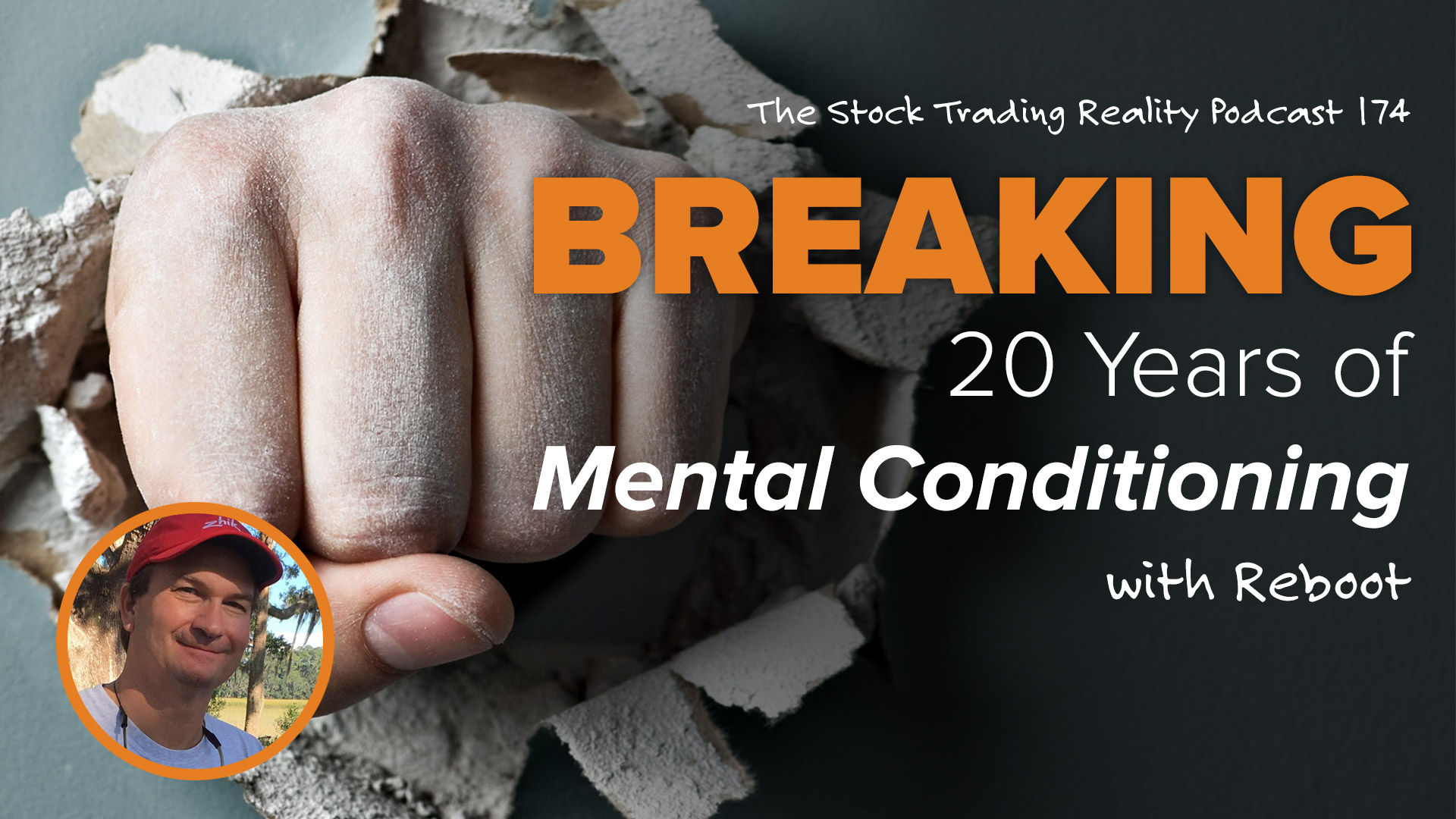 STR 174: Breaking 20 Years of Mental Conditioning