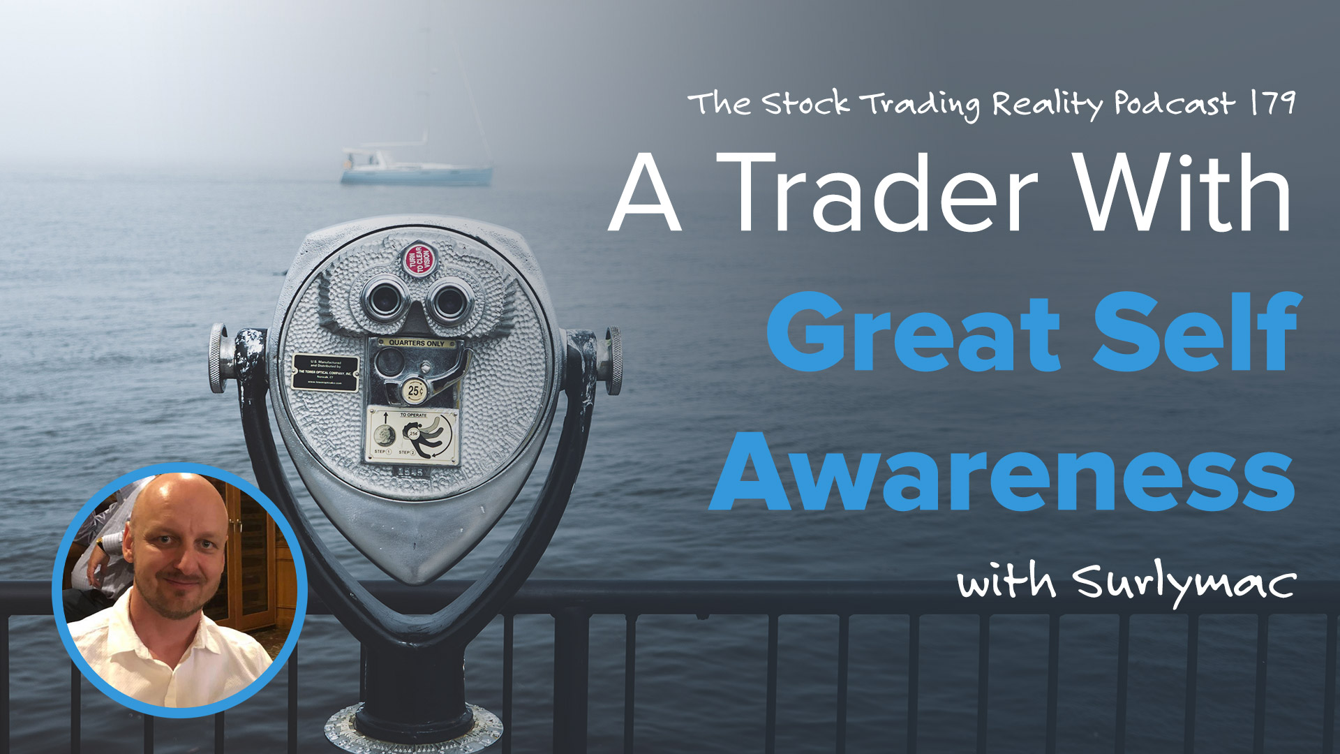 STR 179: A Trader With Great Self Awareness