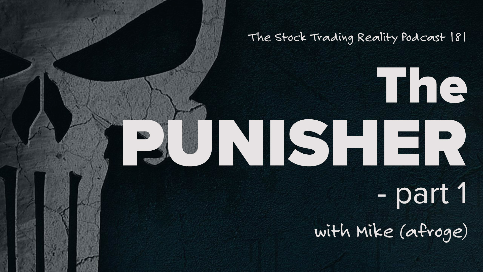 STR 181: The Punisher - Part 1