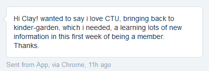 Hi Clay! wanted to say i love CTU, bringing back to kinder-garden, which i needed, a learning lots Of new information in this 115th Of being a member. Thanks.